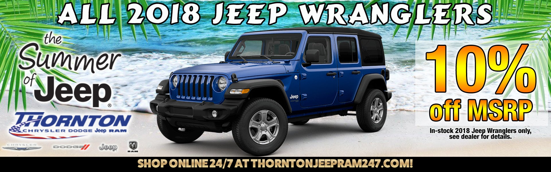 10% msrp all 2018 jeep wranglers thornton cdjr